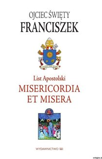 List apostolski - Misericordia et misera